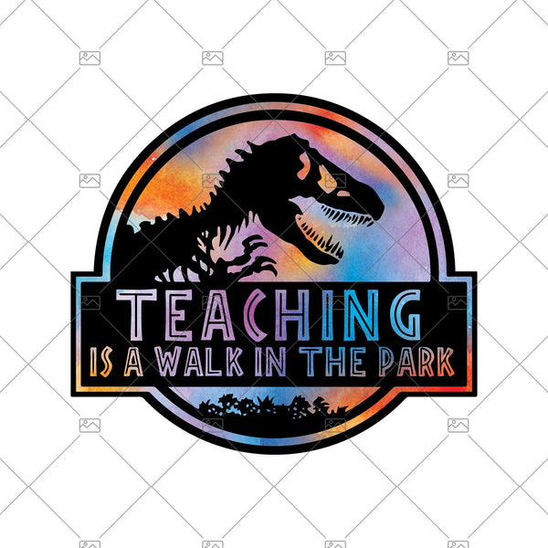 Teaching Is A Walk In The Park Digital Cut Files Svg, Dxf, Eps, Png, Cricut Vector, Digital Cut Files Download