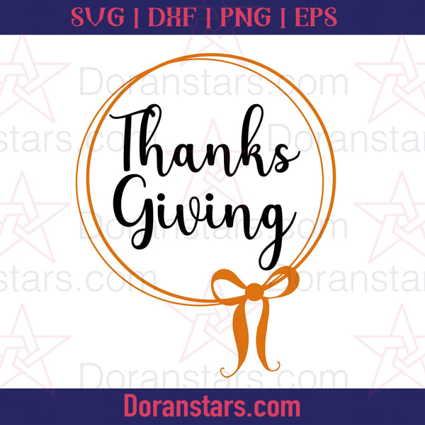 Thanksgiving - Free SVG, Instant Download - Doranstars