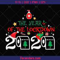 The Year Of The Lockdown 2020, Christmas 2020 svg Instant Download - Doranstars
