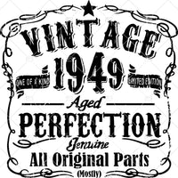 Vintage One Of A Kind 1949 Limited Edition Aged Perfection Genuine All Original Paris Digital Cut Files Svg, Dxf, Eps, Png, Cricut Vector, Digital Cut Files Download