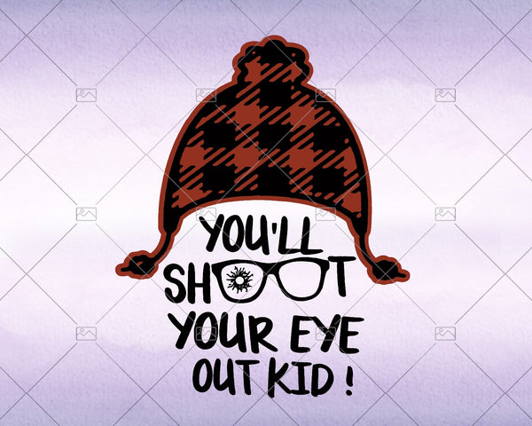 You'll shoot your eye out kid! Christmas svg 2020 - Instant Download - Doranstars