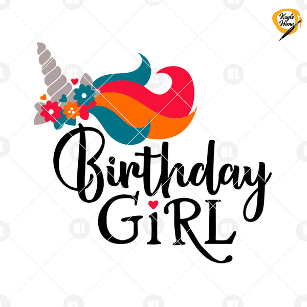 Birthday Girl Unicorn Digital Cut Files Svg, Dxf, Eps, Png, Cricut Vector, Digital Cut Files Download