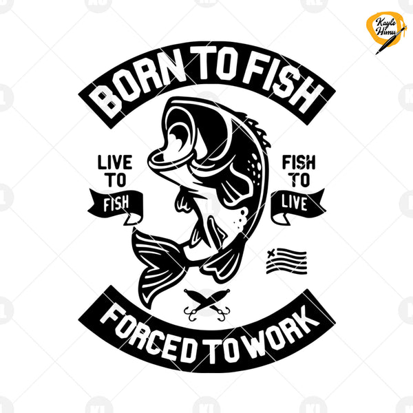 Born To Fish Digital Cut Files Svg, Dxf, Eps, Png, Cricut Vector, Digital Cut Files Download
