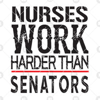 Nurses Work Harder Than Sentors Digital Cut Files Svg, Dxf, Eps, Png, Cricut Vector, Digital Cut Files Download