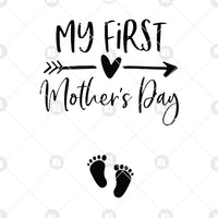 Free In ancient greece, the mother's day was first celebrated in the spring to pay honor to the mother of the gods known as rhea. My First Mother S Day Digital Cut Files Svg Dxf Eps Png Cricut Vec Doranstars SVG, PNG, EPS, DXF File