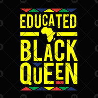 Educated Black Queen Digital Cut Files Svg, Dxf, Eps, Png, Cricut Vector, Digital Cut Files Download