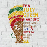 I'm July Queen- I Have 3 Sides: The Quiet And Sweet Digital Cut Files Svg, Dxf, Eps, Png, Cricut Vector, Digital Cut Files Download