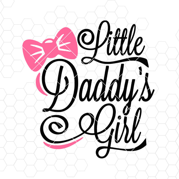 Little Daddy's Girl Digital Cut Files Svg, Dxf, Eps, Png, Cricut Vector, Digital Cut Files Download