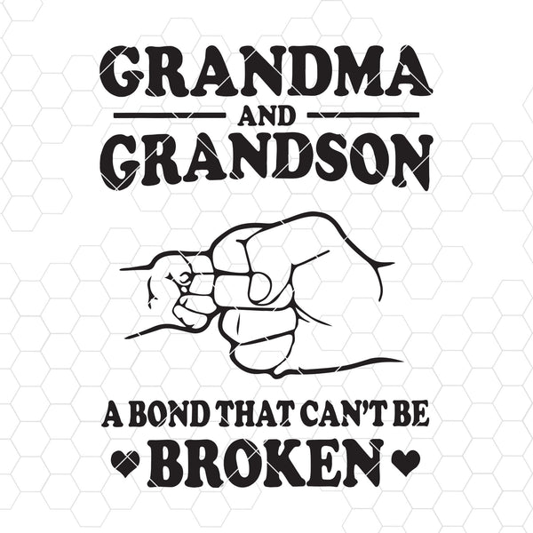 Grandma And Grandson-A Bond That Can't Be Broken Digital Cut Files Svg, Dxf, Eps, Png, Cricut Vector, Digital Cut Files Download