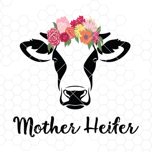 Mother Heiter Digital Cut Files Svg, Dxf, Eps, Png, Cricut Vector, Digital Cut Files Download
