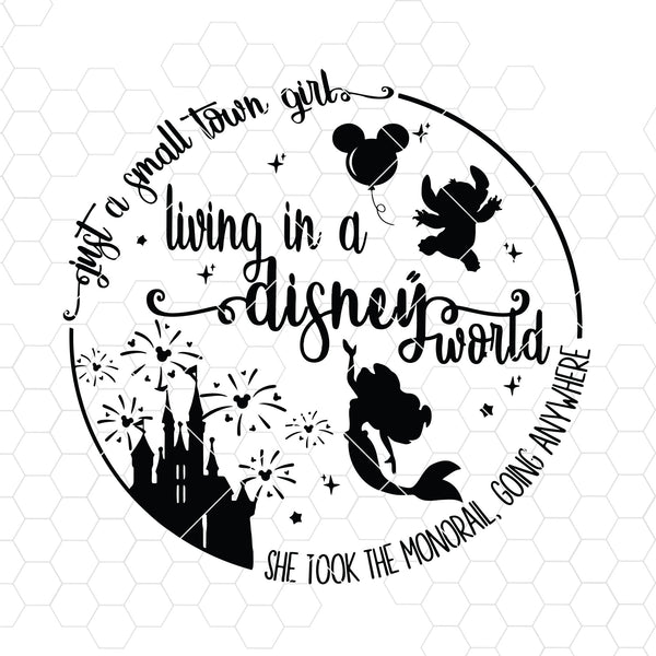 Living In A Disney World Digital Cut Files Svg, Dxf, Eps, Png, Cricut Vector, Digital Cut Files Download