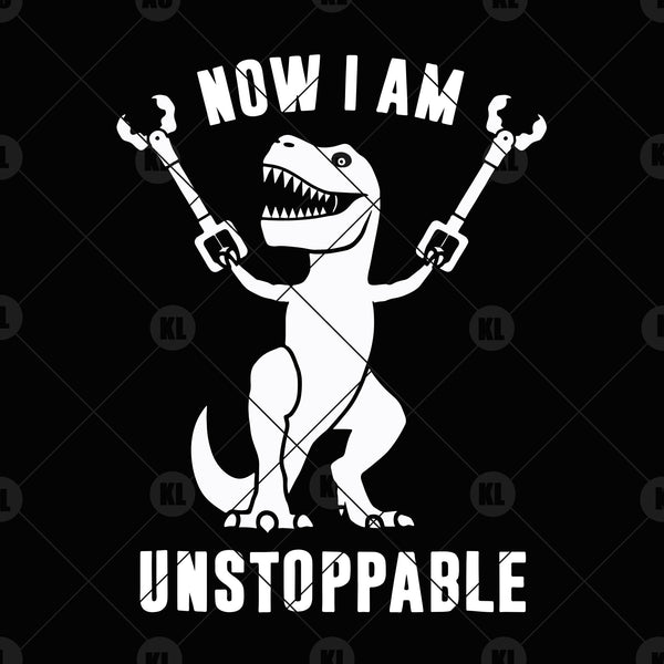 Now I Am Unstoppable Digital Cut Files Svg, Dxf, Eps, Png, Cricut Vector, Digital Cut Files Download