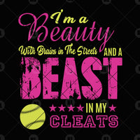I Am A Beauty With Brains In The Streets And A Beast In Digital Cut Files Svg, Dxf, Eps, Png, Cricut Vector, Digital Cut Files Download