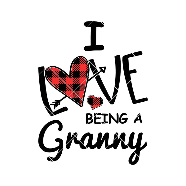 Download I Love Being A Granny Digital Cut Files Svg, Dxf, Eps, Png ...