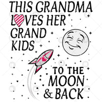 This Grandma Loves Her Grand Kids To The Moon And Back Digital Cut Files Svg, Dxf, Eps, Png, Cricut Vector, Digital Cut Files Download