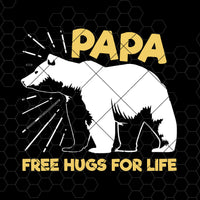 Papa Free Hugs For Life Digital Cut Files Svg, Dxf, Eps, Png, Cricut Vector, Digital Cut Files Download
