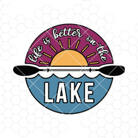 Life Is Better On The Lake Digital Cut Files Svg, Dxf, Eps, Png, Cricut Vector, Digital Cut Files Download