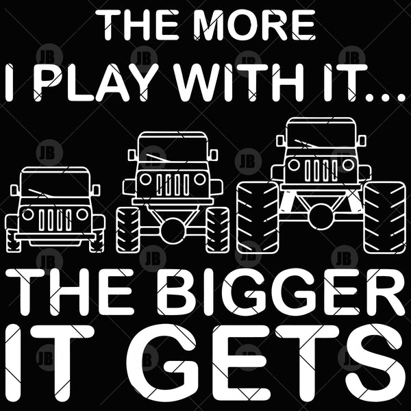The More I Play It-The Bigger It Gets Digital Cut Files Svg, Dxf, Eps, Png, Cricut Vector, Digital Cut Files Download