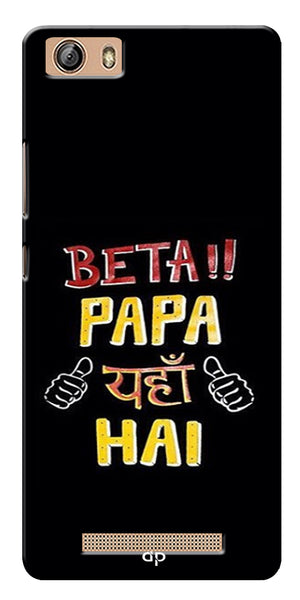 Digiprints Beta Papa Yaha Hai Printed Designer Back Case Cover For Gionee Marathon M5 Lite