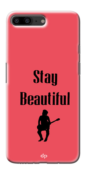 Digiprints Stay Beautiful Printed Back Case Cover For OnePlus 5