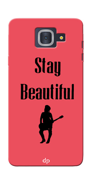 Digiprints Stay Beautiful Printed Back Case Cover For Samsung Galaxy J7 Max