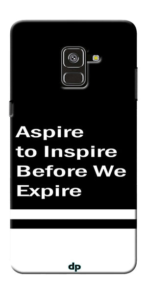 Aspire To Inspire Printed Back Case Cover For Samsung Galaxy A8 Plus 2018