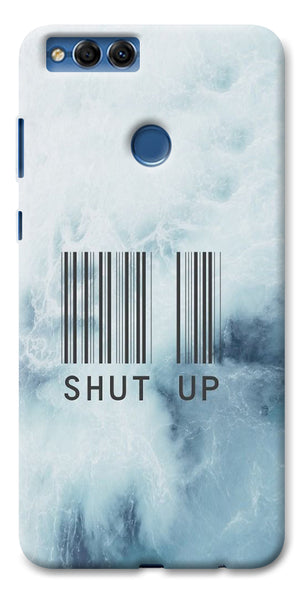 Digiprints Shut Up With Barcode Printed Designer Back Case Cover For Huawei Honor 7X