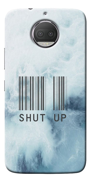 Shut Up With Barcode Printed Designer Back Case Cover For Motorola Moto G5S Plus