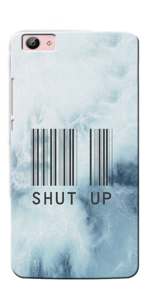Digiprints Shut Up With Barcode Printed Designer Back Case Cover For Vivo V5 Plus