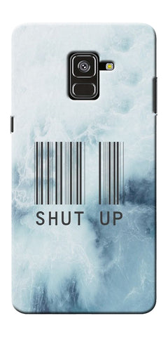 Shut Up With Barcode Printed Designer Back Case Cover For Samsung Galaxy A8 Plus 2018