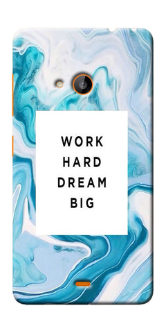 Digiprints Work Hard Dream Big Printed Designer Back Case Cover For Microsoft Lumia 540