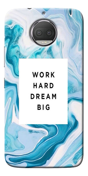 Work Hard Dream Big Printed Designer Back Case Cover For Motorola Moto G5S Plus