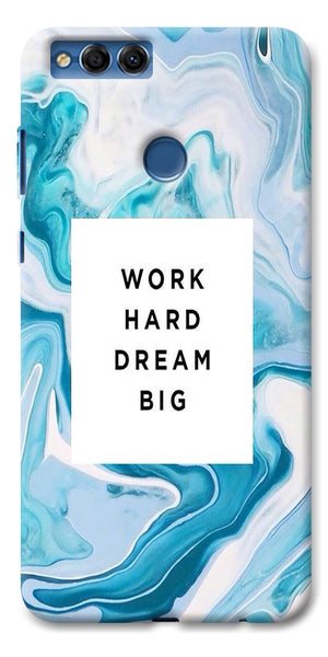 Digiprints Work Hard Dream Big Printed Designer Back Case Cover For Huawei Honor 7X