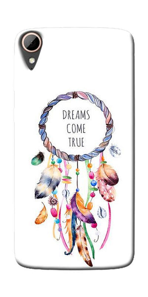 Dream Come True Printed Designer Back Case Cover For HTC Desire 828