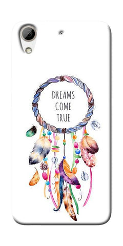 Dream Come True Printed Designer Back Case Cover For HTC Desire 626