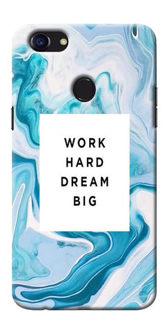 Digiprints Work Hard Dream Big Printed Designer Back Case Cover For Oppo F5
