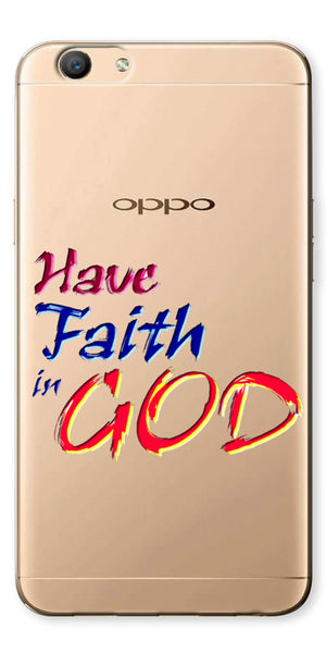 Digiprints Have Faith In God Printe Clear Case For Oppo F3