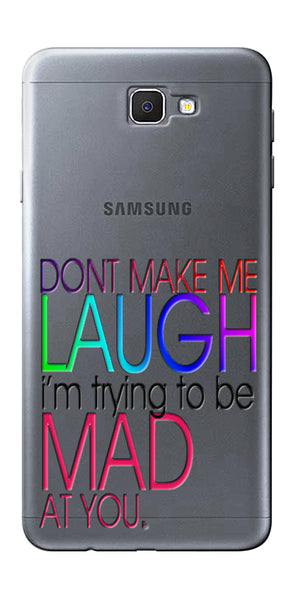 Digiprints Don'T Make Me Laugh Quote Printed Clear Case For Samsung Galaxy J5 Prime