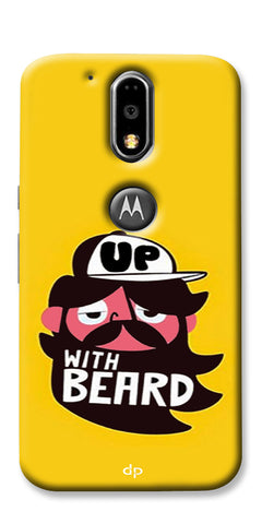 Digiprints Up With Beard Printed Back Case Cover For Motorola Moto G4 Plus
