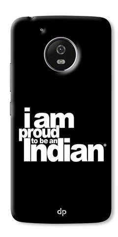 Digiprints I Am Proud To Be An Indian Printed  Back Case Cover For Motorola Moto G5 Plus