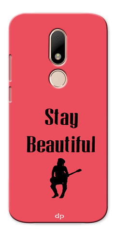 Digiprints Stay Beautiful Printed Back Case Cover For Motorola Moto M