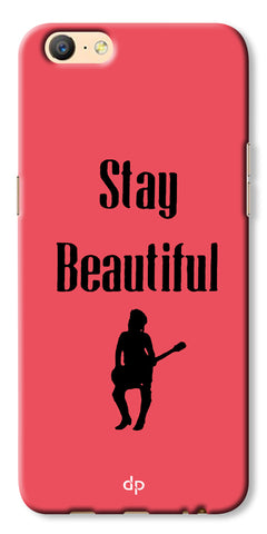 Digiprints Stay Beautiful Printed Back Case Cover For Oppo A57