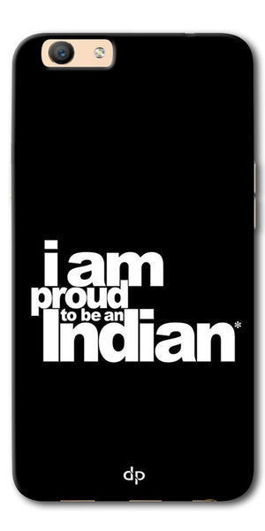 Digiprints I Am Proud To Be An Indian Printed  Back Case Cover For Oppo F1s