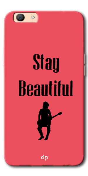 DigiprintsStay Beautiful Printed Back Case Cover For Oppo F3
