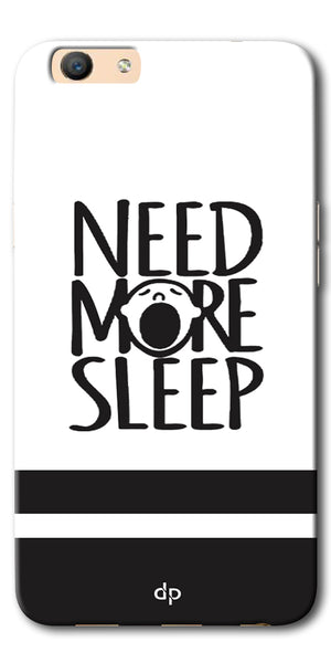 DigiprintsNeed More Sleep Printed Designer Back Case Cover For Oppo F3