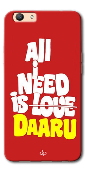 DigiprintsAll Need Is Daaru Printed Back Case Cover For Oppo F3