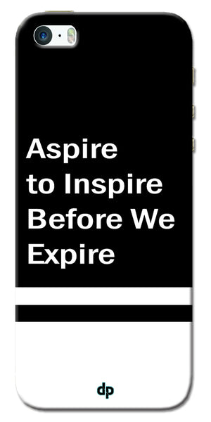 Digiprints Aspire To Inspire Printed Back Case Cover For Apple iPhone 5S