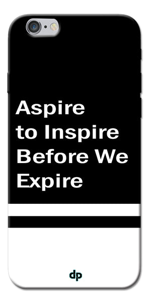 Digiprints Aspire To Inspire Printed Back Case Cover For Apple iPhone 6
