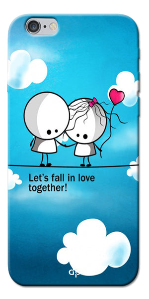 Digiprints Let'S Fall In Love Together Back Case Cover For Apple iPhone 6