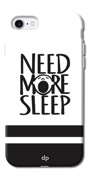 Digiprints Need More Sleep Printed Designer Back Case Cover For Apple iPhone 7